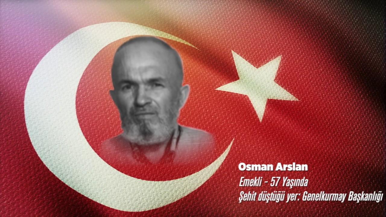 15 Temmuz Şehidi Osman Arslan
