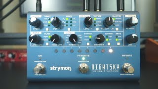 Strymon NightSky Time-Warped Reverberator: 10 Musical Sound Clips