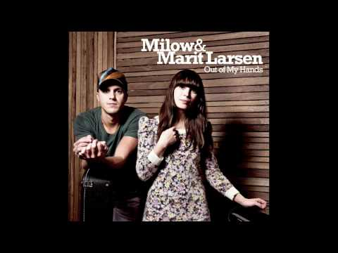Milow & Marit Larsen - Out of My Hands (Audio only)