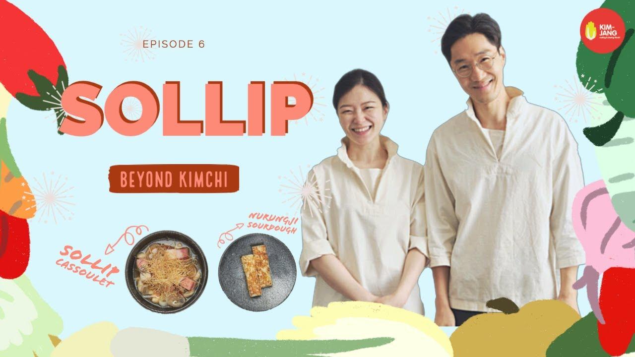 EP6. Beyond Kimchi: SOLLIP