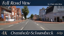 Osterholz-Scharmbeck, Germany: Ritterhuder Straße, Loger Straße, Bahnhofstraße - 4K (UHD/2160p/60p)