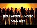 Holywood Undead -  Dead bite Lyrics EN