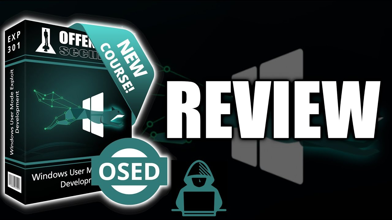 OSED Review - Offensive Security Exploit Developer