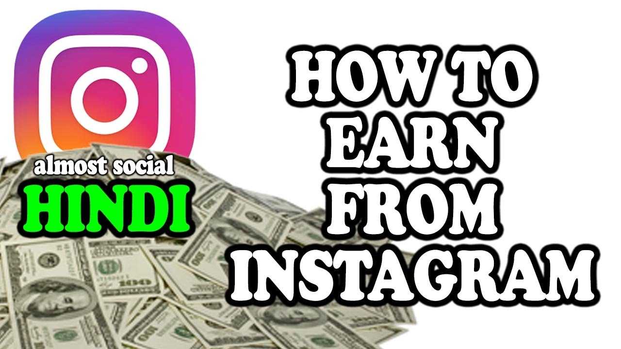 how to earn money on instagram hindi how to earn money from instagram youtube 1110