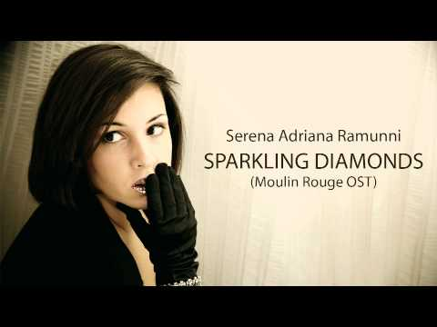 Sparkling diamonds - Moulin Rouge OST (interpretata da Serena Adriana Ramunni)