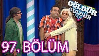 Güldür Güldür Show 97. Bölüm Tek Parça FULL HD (12 Şubat Cuma)