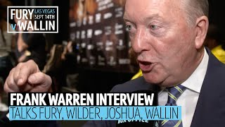Frank Warren talks Wilder, Fury, Joshua, Wallin and Ruiz