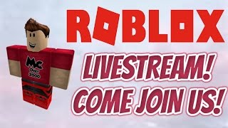 ROBLOX LIVSTREAM! COME JOIN US! PLAYING WITH VIEWERS! #ROADTO5K