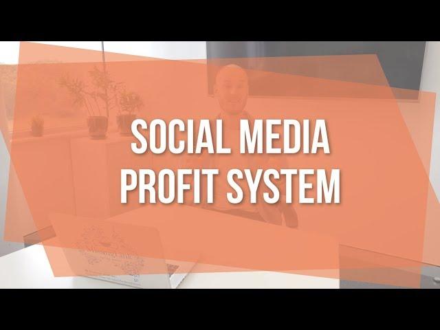 Social Media Profit System