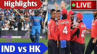 Live highlights - india vs Hong Kong, odi match, live cricket match today, IND vs HK score