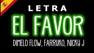 El Favor (Letra/Lyrics) Dimelo Flow, Farruko, Sech, Nicky Jam    Remix    Dance