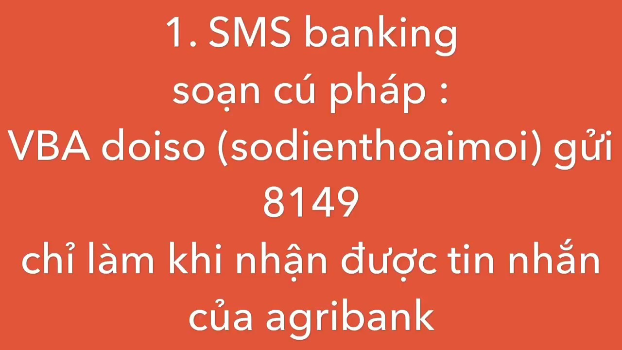 Agribank : thay đổi số điện thoại báo tin nhắn ( 11 số sang 10 số ) ngay tại nhà
