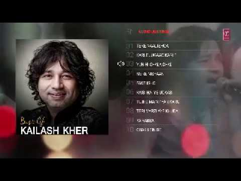Best Of Kailash Kher Songs | Birthday Jukebox | Latest Hindi Songs || PART 1