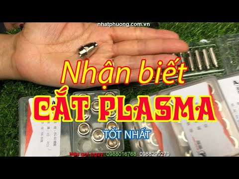 Cách Nhận Biết Bép cắt Plasma AG60 loại tốt, Bép Cắt Plasma P80A, Điện Cực Plasma, Tay cắt Plasma