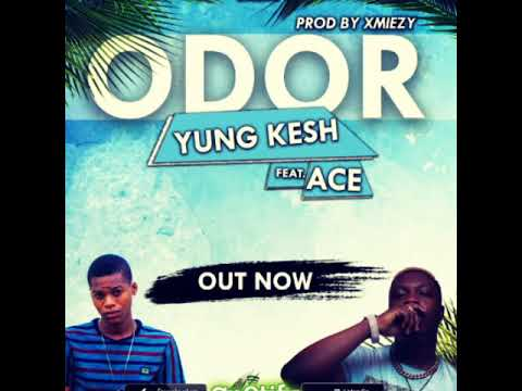 Yung Kesh Ft Ace – Odor (OFFICIAL AUDIO)