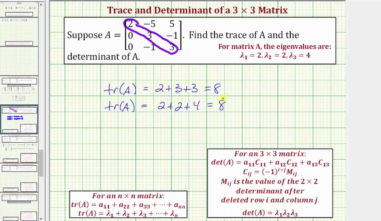 Ex Find The Trace And Determinant Of A 3x3 Matrix Using Eigenvalues