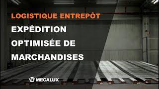 Logistique entrepôt - Expédition optimisée de marchandises