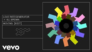 Baixar Love Regenerator, Eli Brown - Moving [edit]
