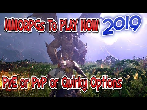 Recommended MMOs 2019 PvE, PvP, Quirky MMORPG Options