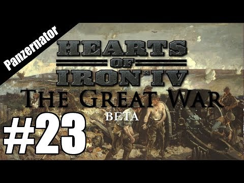 Second Treaty of Frankfurt! Hearts of Iron 4: The Great War Mod - Germany gameplay episode 23