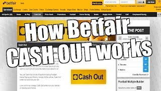 Betfair exchange - How cash out works
