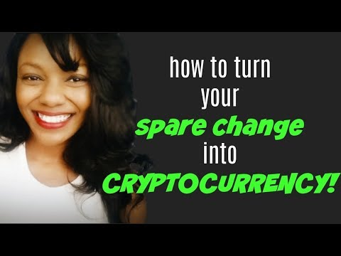 New App Turns Your Spare Change Into Cryptocurrency!!
