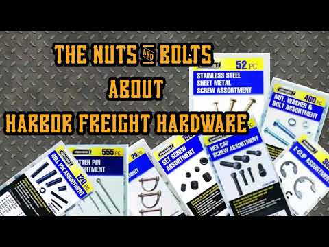 THE NUTS AND BOLTS | HARBOR FREIGHT HARDWARE