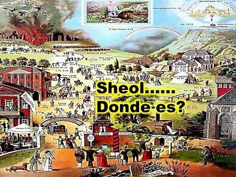SHEOL(EL INFIERNO) : Dónde Es ?
