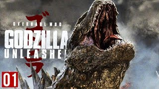 GODZILLLAAAA! | Godzilla Unleashed : Overhaul (Part 1)