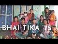 BHAI TIKA '75 | THE VLOG | 8 SISTERS | THUGS OF HINDOSTAN