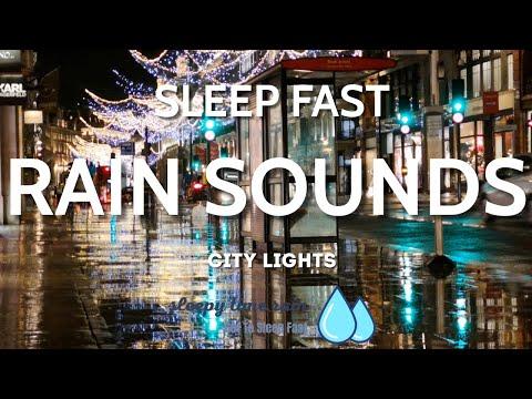 Fast Sleep City Lights, 1 Hour Rain Sounds, ASMR, Helps Insomnia, Relaxation & Meditation