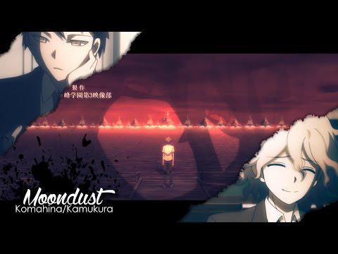 「AMV」ᴴᴰ ▪ Komahina - Moondust ▪ 2016 [Story]