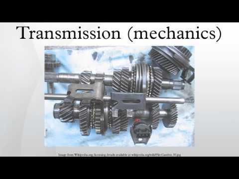 Transmission (mechanics)