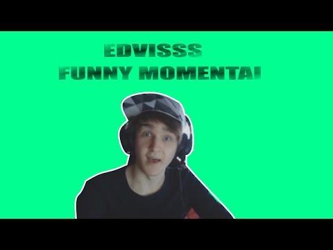Edvisss funny momentai #2