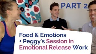 Letting Go of Pain, Food Addictions & Suppressed Emotions - PART 2 Emotional Clearing Work