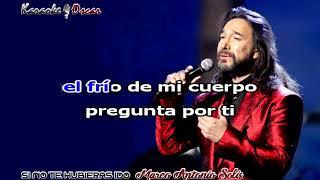 Si no te hubieras ido Marco Antonio Solis Karaoke