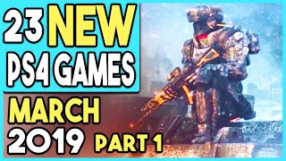 Big Ps4 Games Coming March 2019! - Part 1  11 New Games!