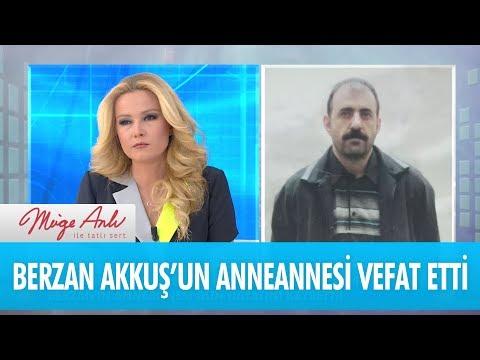 Berzan Akkuş'un anneannesi vefat etti - Müge Anlı İle Tatlı Sert 20 Nisan 2018