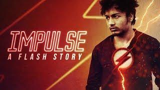 IMPULSE (A Flash VFX Short Film) [Official]