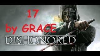 DISHONORED gameplay ita ep 17 rapiamo Sokolov 2-3 by GRACE