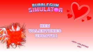 Roblox Bubble Gum Simulator Valentines Update! 💖🔴LIVE RIGHT NOW!! 🔴 ITS HERE!!!!!