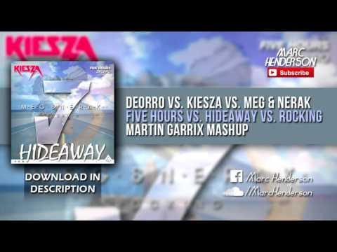 MEG & NERAK Vs. Deorro Vs. Kiesza - Rocking Vs. Five Hours Vs. Hideaway (Martin Garrix Mashup)