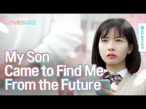 A Future Son Comes to Find An 18-Year-Old High School Student | Love Buzz | (Click CC for ENG sub)