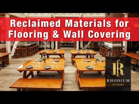 Rhodium Floors | Reclaimed Materials used for Flooring and Wall