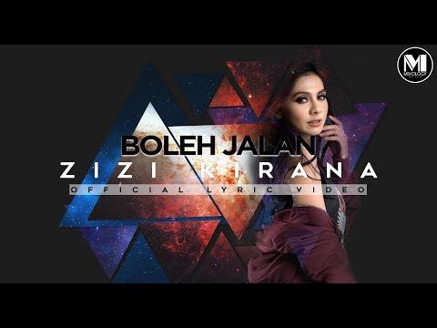 Zizi Kirana - Boleh Jalan (Official Lyric Video)