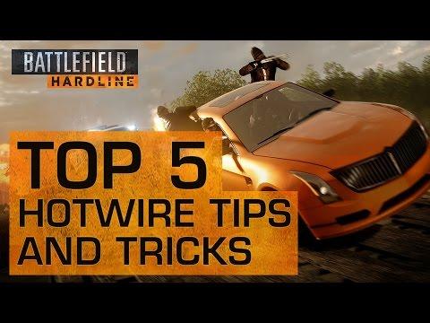 5 Hot Hotwire Tips - Battlefield Hardline