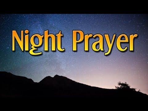 Bedtime Prayer - Night Prayer for Strength and Guidance - Evening Prayer - God I Need You Tonight