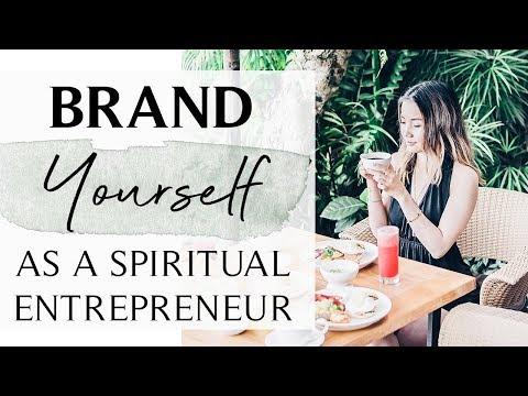BRANDING YOURSELF IN 2019   For Spiritual Entrepreneurs & Lightworkers