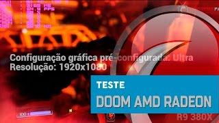 TESTE - Doom em placas AMD Radeon
