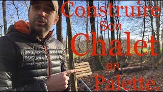 DIY : Je construis ma B.A.D , chalet en palette , wood pallets